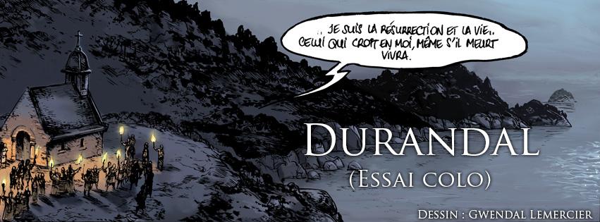 Durandal – Essai colo